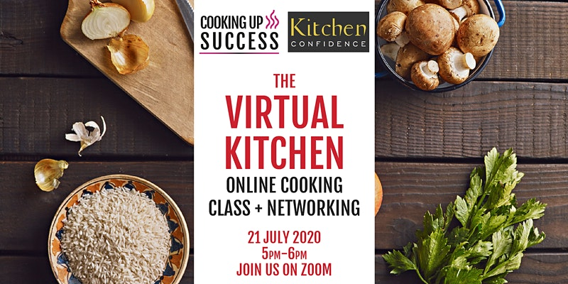 Virtual Kitchen Online Cooking Class & Networking